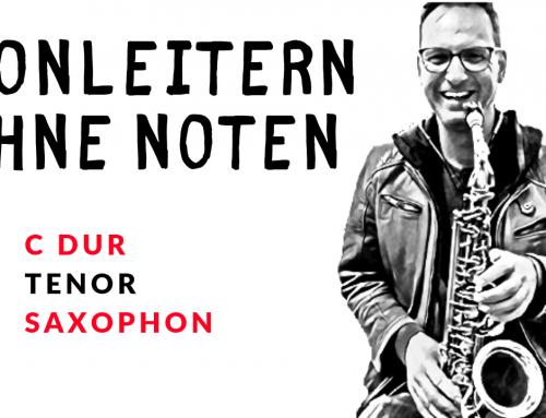 C Dur Tonleiter mit dem Tenor-Saxophon spielen – Tonleitern ohne Noten lernen – Saxophon lernen