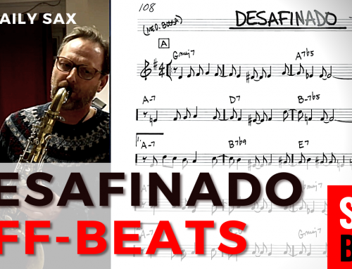 Mit Desafinado Off-Beats lernen – Saxophon lernen – DailySax 211