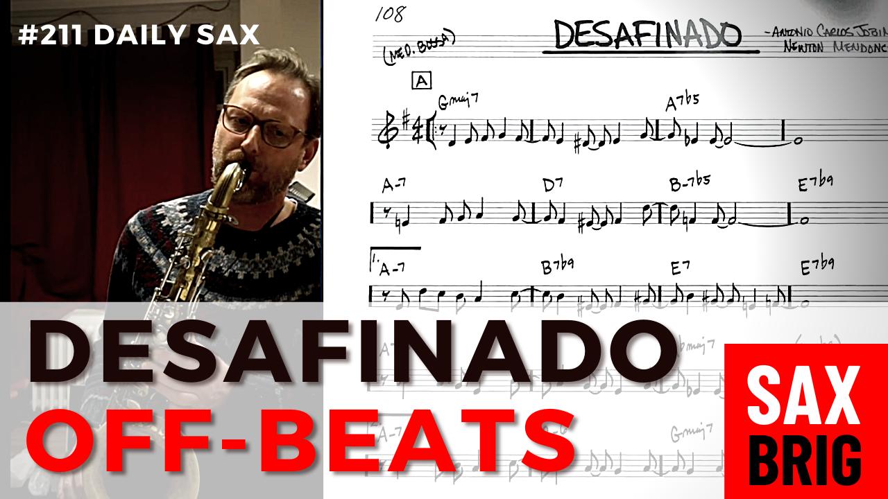 Desafinado Saxophon