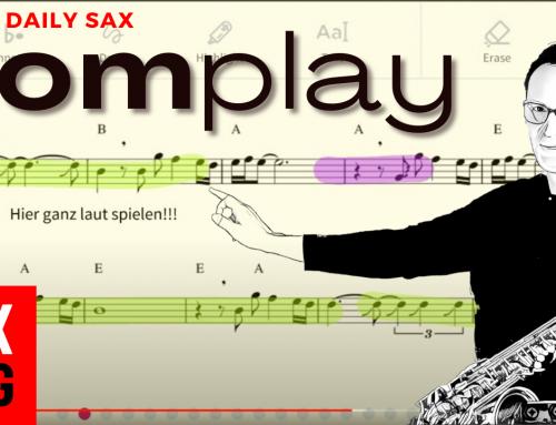 218 Tomplay – Neue Songs lernen mit der App Tomplay – eine kleine Einführung – DailySax #218