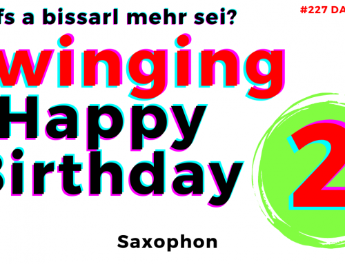 Noch mehr Happy Birthday Swing (2) – 227 Happy Birthday Saxophone Tutorial
