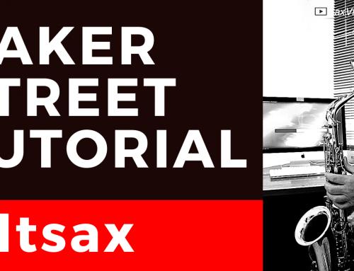 Baker Street Tutorial für Alt und Tenor Saxophon – DailySax 232